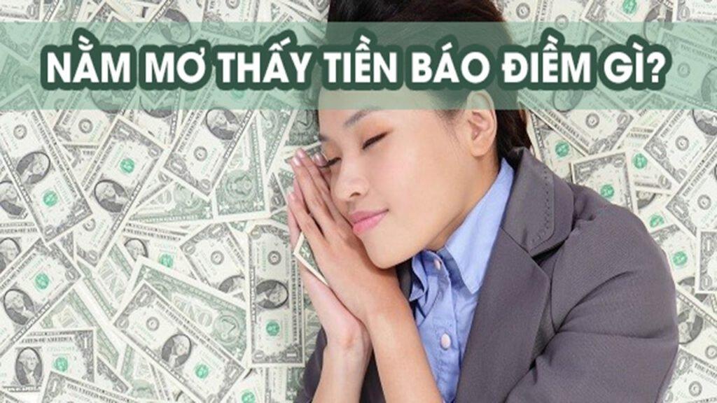 mơ thấy tiền sẽ có nhiều dấu hiệu