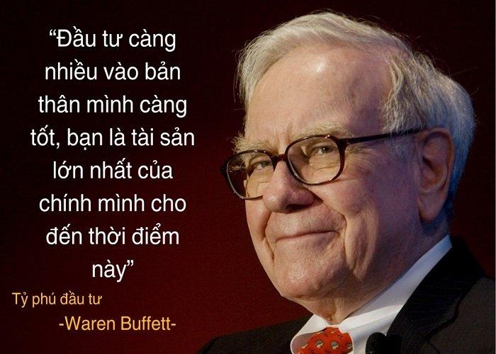 Đầu tư càng nhiều vào bản thân mình càng tốt, bạn là tài sản lớn nhất của chính mình cho tới thời điểm này