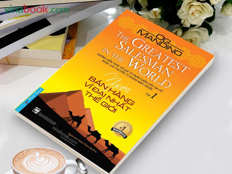 Người bán hàng vĩ đại nhất thế giới là quyển sách dạy làm giàu bậc nhất